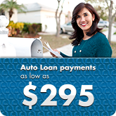 Auto Loan payments as low as $295 a month