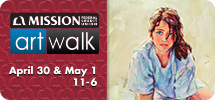 Mission Federal ArtWalk: April 30 & May 1, 11-6