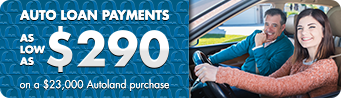 Payments as low as $290 on a $23,000 Autoland purchase