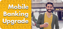 Mobile Banking Upgrade Coming Soon