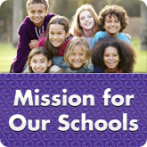 Mission for our Schools