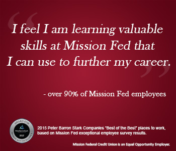 Illustration of Mission Fed quote: I feel I am learning valuable  skills at Mission Fed that  I can use to further my career.